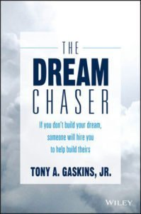 The Dream Chasers by Tony A. Gaskins Jr.